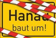 Hanau baut um